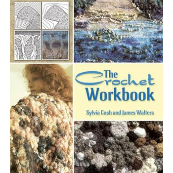 Cosh & Walters : The Crochet Workbook