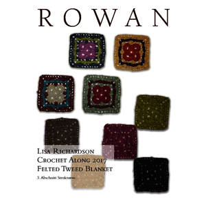 Lisa Richardson CAL 2017 - Couverture avec Rowan Felted Tweed - Part 3